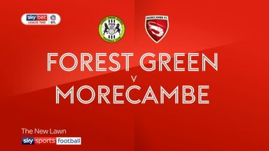Forest Green 0-1 Morecambe