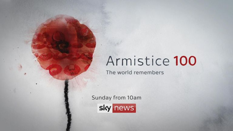 Sky News will have coverage from London on Armistice Day