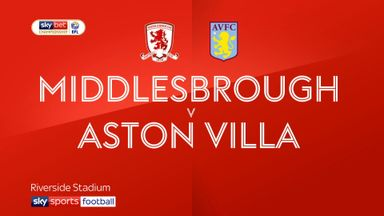 Middlesbrough 0-3 Aston Villa