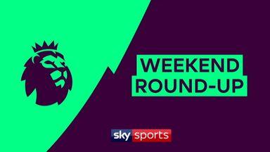 PL Weekend round-up