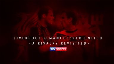Liverpool vs Man Utd: A rivalry revisited