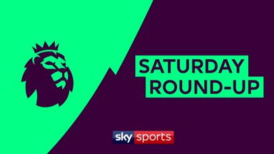 Premier League Saturday round up