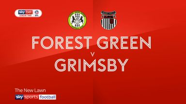 Forest Green 3-0 Grimsby