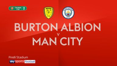 Burton 0-1 Man City (Agg: 0-10)