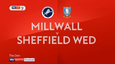 Millwall 0-0 Sheff Wed