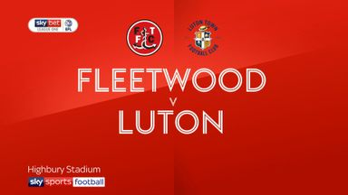 Fleetwood 1-2 Luton