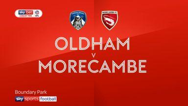 Oldham 1-2 Morecambe