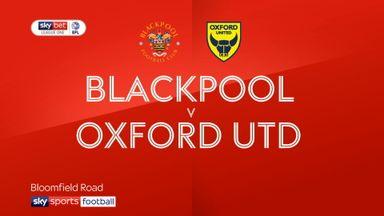 Blackpool 0-1 Oxford Utd