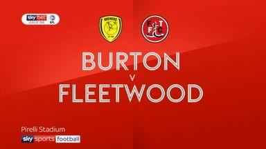 Burton 0-1 Fleetwood