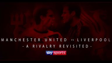 Man Utd vs Liverpool: A rivalry revisited