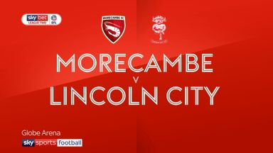 Morecambe 0-2 Lincoln
