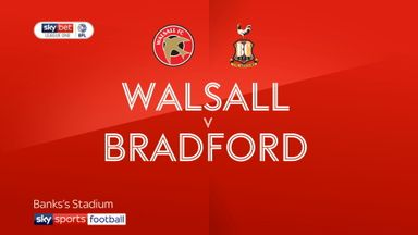 Walsall 3-2 Bradford