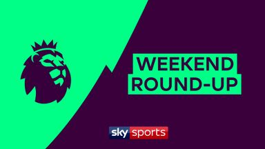 Premier League Weekend Roundup