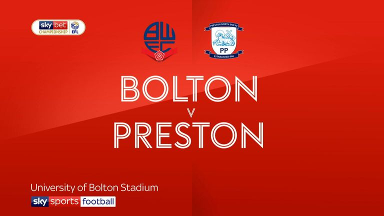 Highlights of the Sky Bet Championship clash between Bolton and Preston North End.