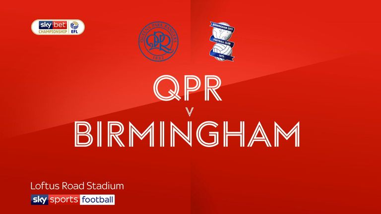 Highlights of the Sky Bet Championship clash between QPR and Birmingham.