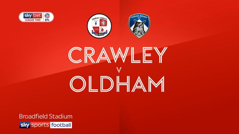 2:21                                            Highlights of the Sky Bet League Two clash between Crawley and Oldham