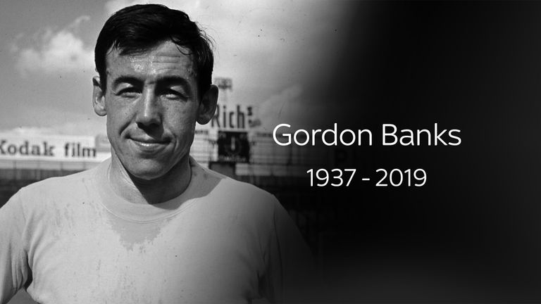 Gordon Banks: 'Gordon Banks Was A Real Competitor Who Lived And Breathed