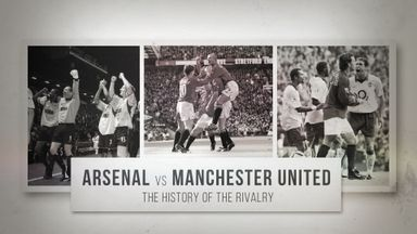 Arsenal vs Man Utd: History of the rivalry