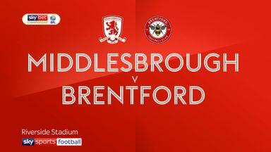 Middlesbrough 1-2 Brentford