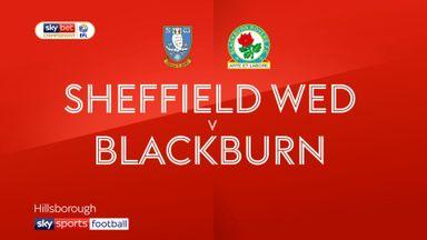 Sheff Wed 4-2 Blackburn