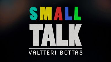 Small Talk with Valtteri Bottas