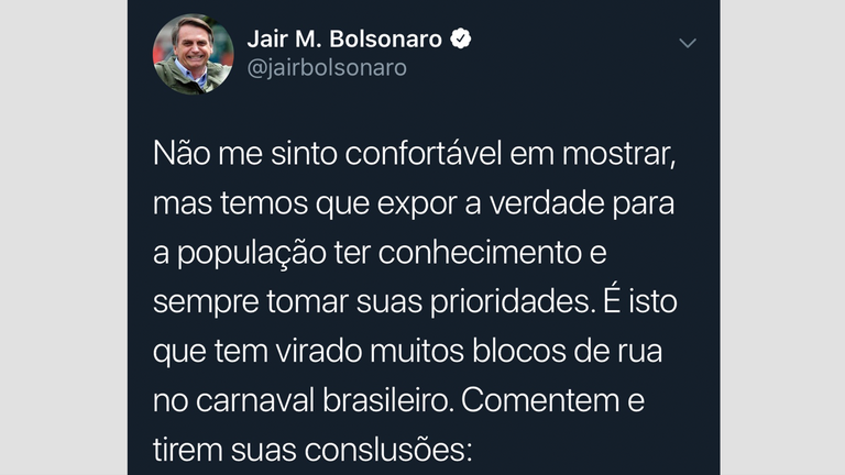 Bolsonaro tweeted from the street carnivals in Sao Paolo