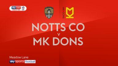 Notts County 1-2 MK Dons