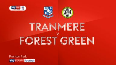 Tranmere 0-1 Forest Green