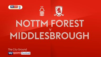Nottingham Forest 3-0 Middlesbrough