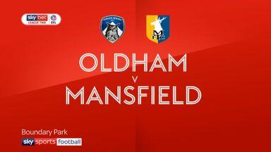 Oldham 3-2 Mansfield