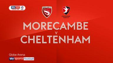 Morecambe 4-0 Cheltenham
