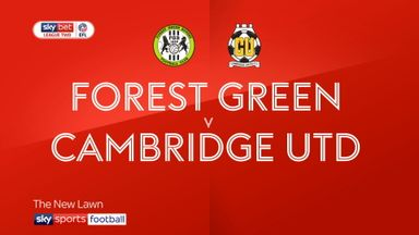 Forest Green 2-1 Cambridge