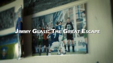 Jimmy Glass: The Great Escape...coming soon