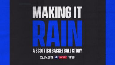 Making It Rain: A Scottish Basketball Story