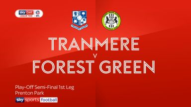 Tranmere 1-0 Forest Green