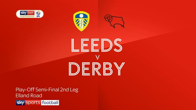 Derby made it to the final with an epic 4-2 win at Leeds on May 15