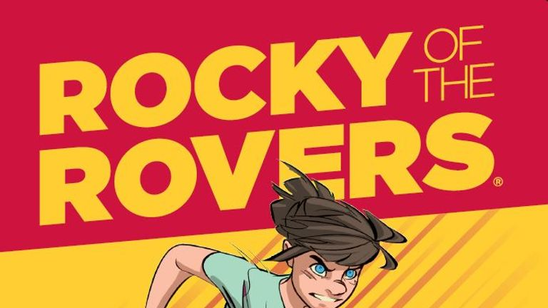 Rocky of the Rovers: France 2019 will feature a popular trio of characters from the recently rebooted Roy of the Rovers series.