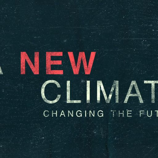 A New Climate - the latest news