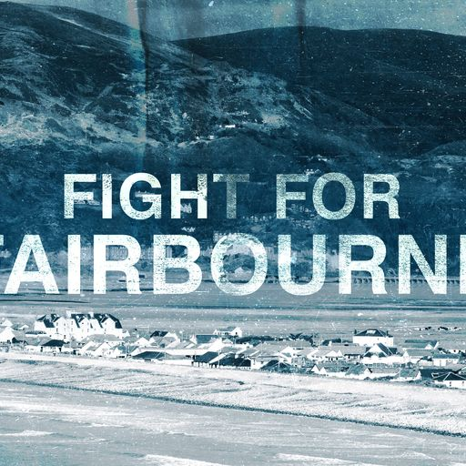 The fight for Fairbourne