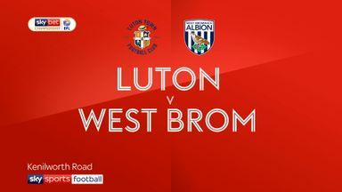 Luton 1-2 West Brom