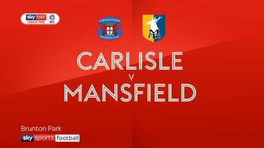Carlisle 0-2 Mansfield