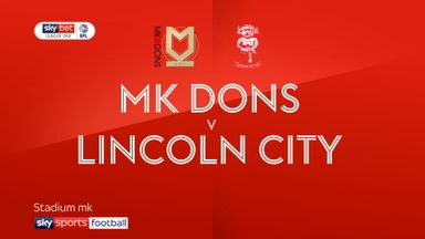 MK Dons 2-1 Lincoln