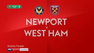 Newport 0-2 West Ham