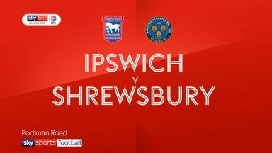 Ipswich 3-0 Shrewsbury