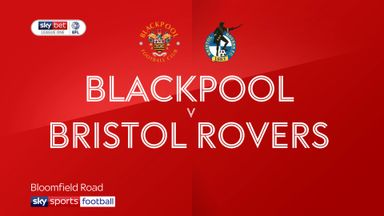 Blackpool 2-0 Bristol Rovers