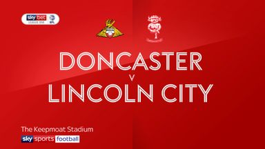 Doncaster 2-1 Lincoln