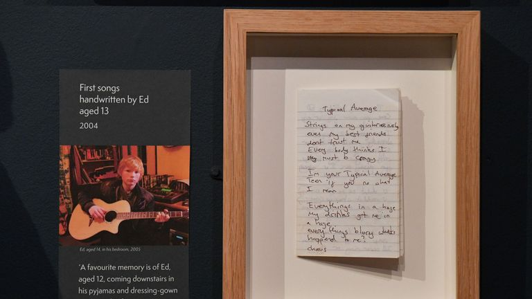 The exhibit includes a song penned by Sheeran when he was 13-years-old