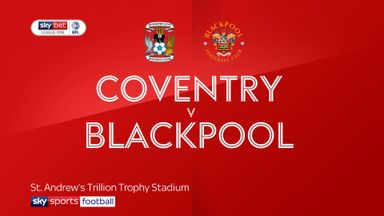 Coventry 3-2 Blackpool