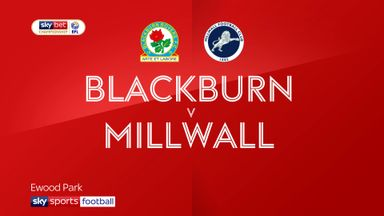 Blackburn 2-0 Millwall