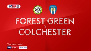 Forest Green 1-0 Colchester